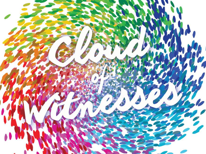 Week 4: Cloud of Witnesses