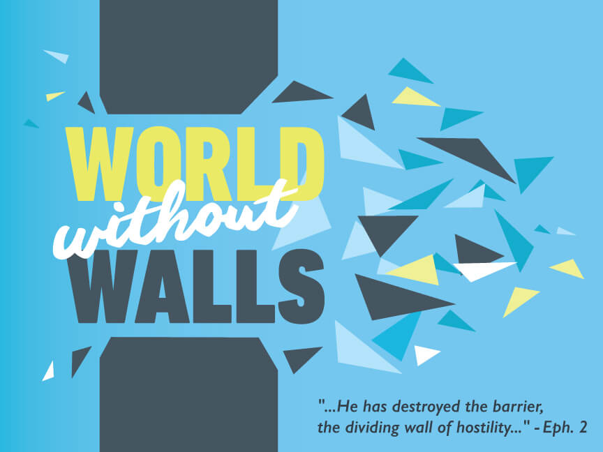 World Without Walls – Week 3