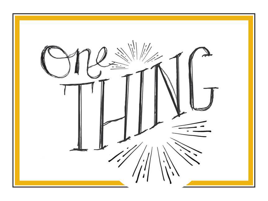 One Thing: week 3