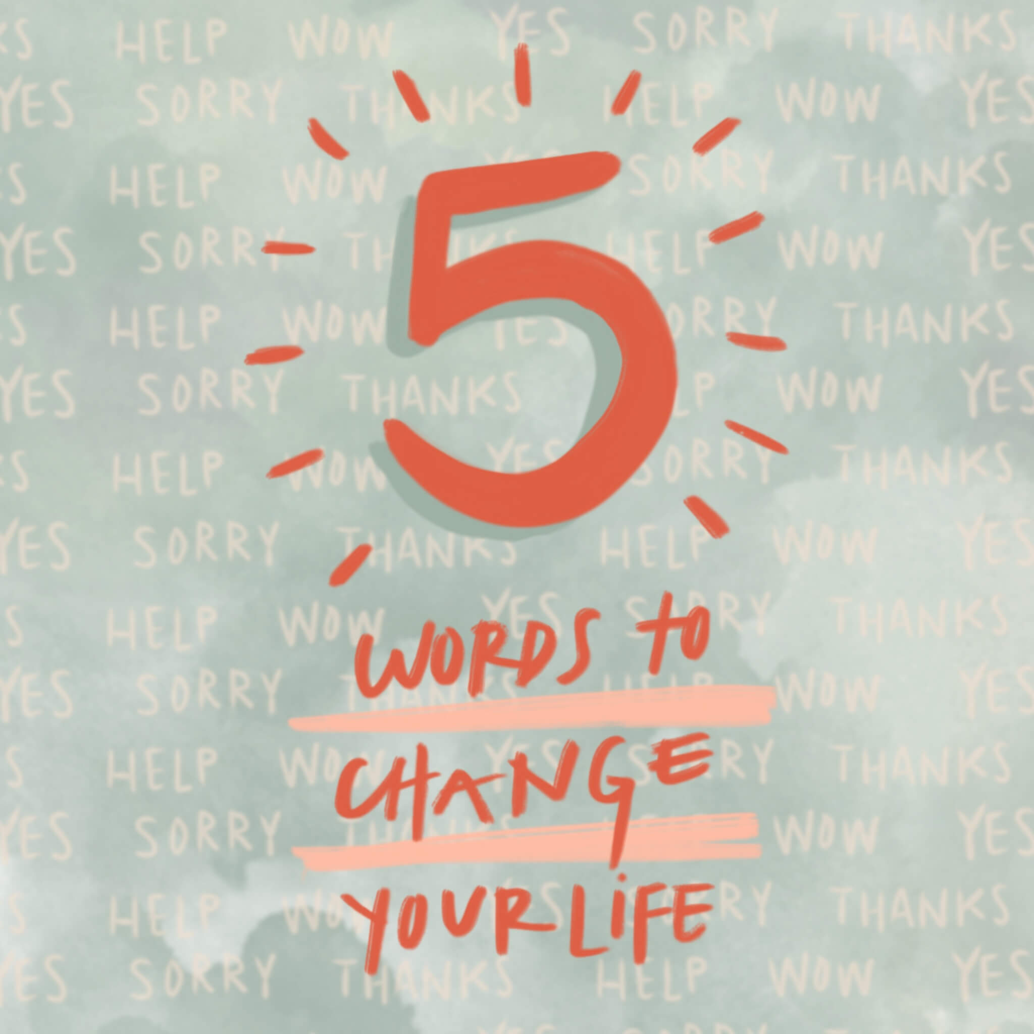 """5 Words to Change Your Life: """"SORRY"""""""
