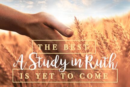 Ruth: Week Three