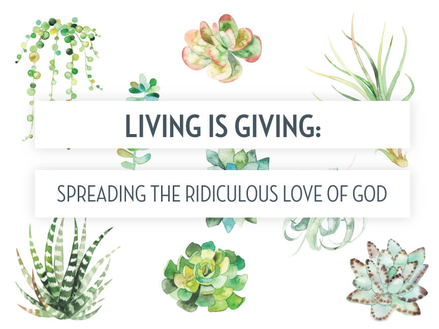Living is Giving Week 4