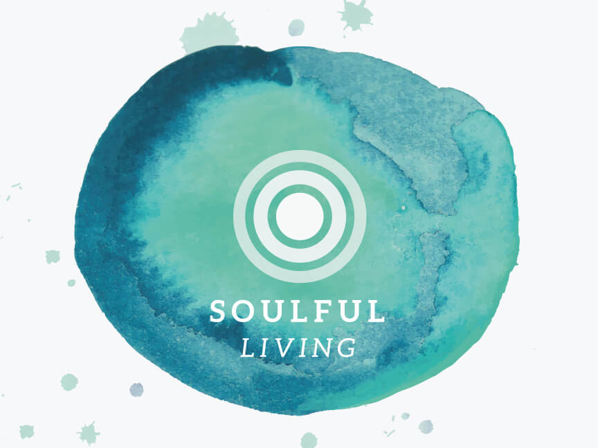 Soulful Living Week 2